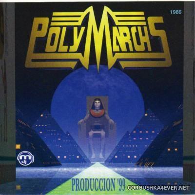 Polymarchs Produccion '99 [1998]