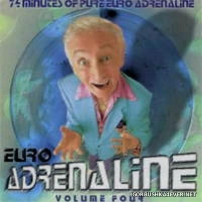 [Xtreme Music Enterprises] Euro Adrenaline vol 04 [1999]