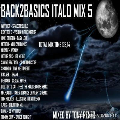 Back2Basics Italo Mix vol 05 [2015] by Tony Renzo