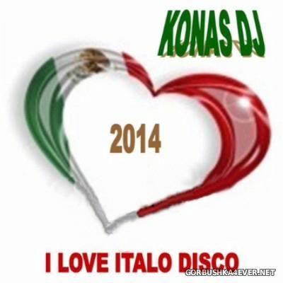 I Love Italo Disco [2014] by Konas DJ