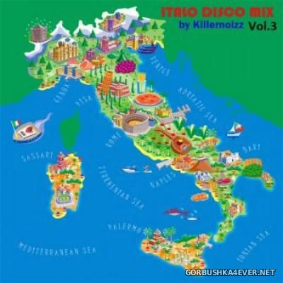 Italo Disco Mix vol 03 [2015] Mixed By Killernoizz