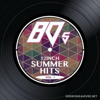 VA - 80s 12 Inch Summer Hits vol 1 [2015]