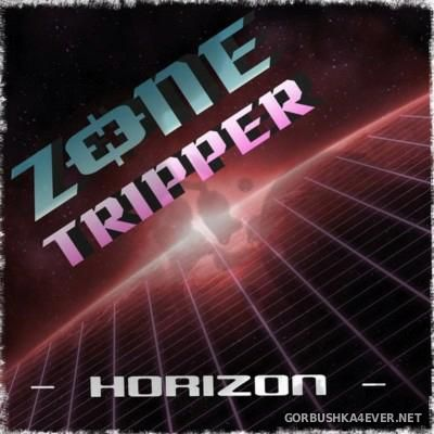 Zone Tripper - Horizon [2014]