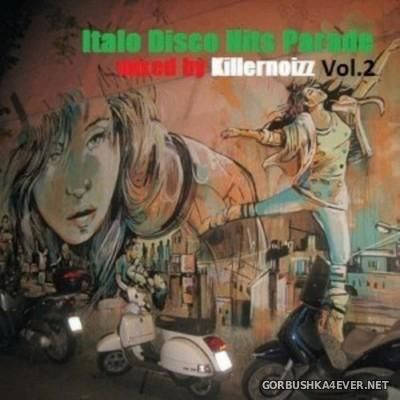 VA - Italo Disco Hits Parade Vol 2 [2015] By Killernoizz