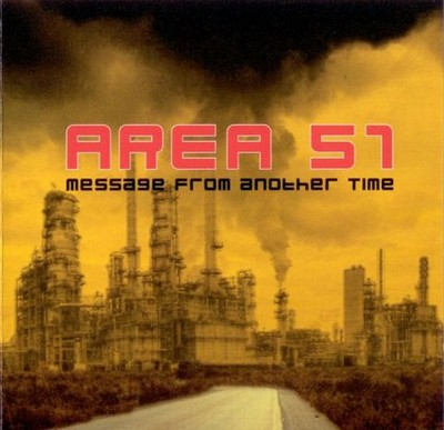 Area 51 - Message From Another Time [2005]