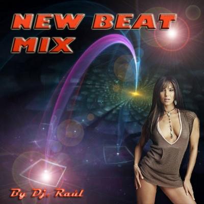 DJ Raul - New Beat Mix