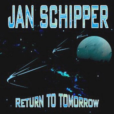 Jan Shipper - Return To Tomorrow [2006]