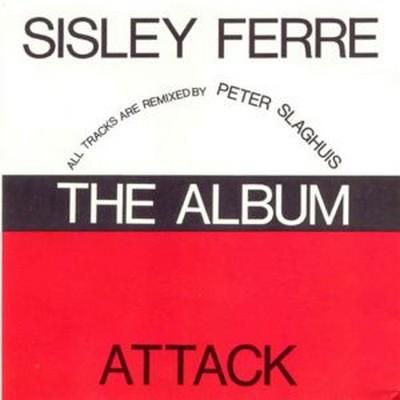 Attack / Sisley Ferre - The Remix Album [1989]
