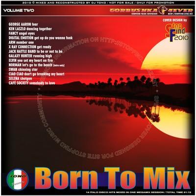 DJ Tono - Born To Mix volume 02 [2010]
