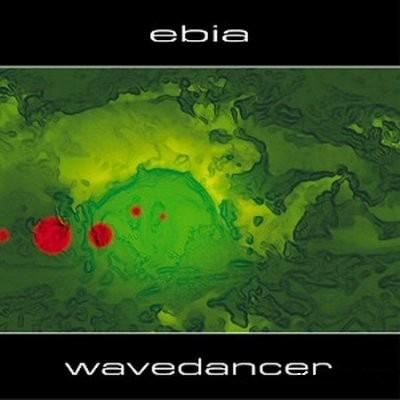Ebia - Wavedancer [2008]