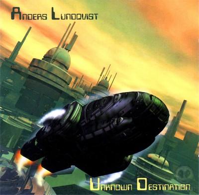 Anders Lundqvist - Unknown Destination [2001]