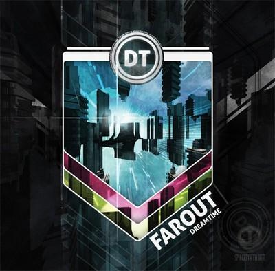 Dreamtime - Farout [2009]