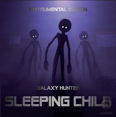 Galaxy Hunter - Sleeping Child (Instrumental Edition) [2009]