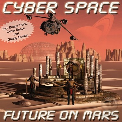 Cyber Space - Future On Mars [2009]