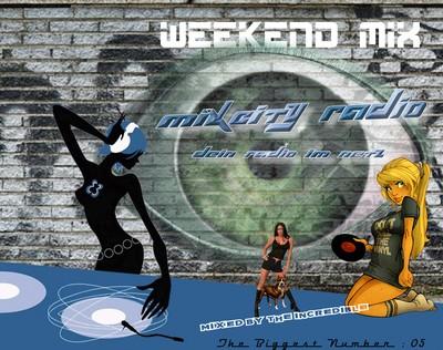 MCR WeekEnd Mix 05