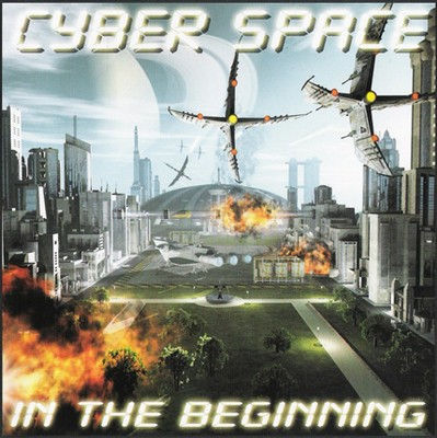 Cyber Space - In The Beginning [2007]