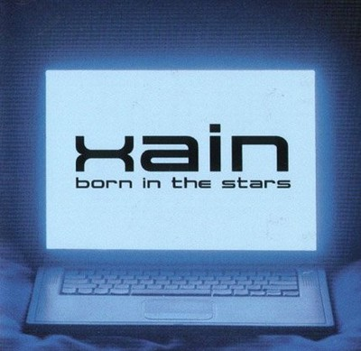 Xain - Born In The Stars [2005]