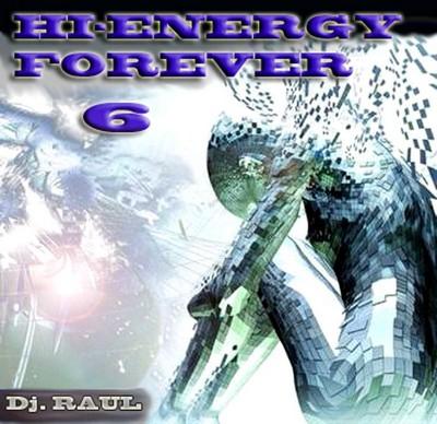 DJ Raul - HiNRG Forever Mix - vol 06