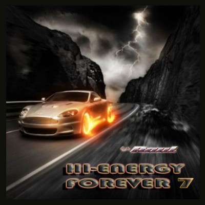 DJ Raul - HiNRG Forever Mix - vol 07