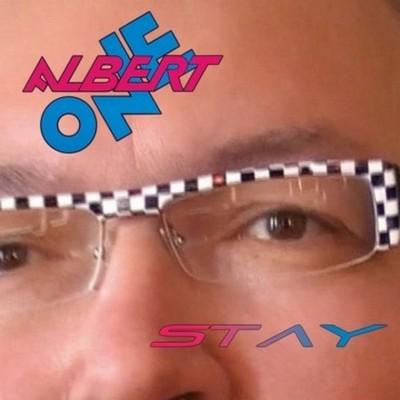 Albert One - Stay (Maxi-Single) [2010]