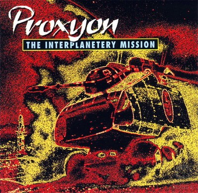 Proxyon - The Interplanetary Mission [1992]