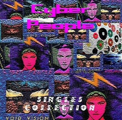 Cyber People - Singles Collection [1984-1988]