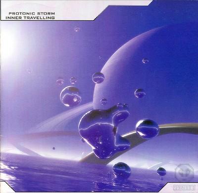 Protonic Storm - Inner Travelling [2002]