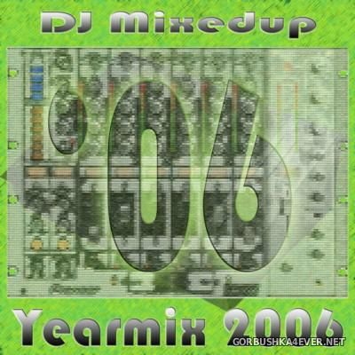 DJ MixedUp - Yearmix 2006