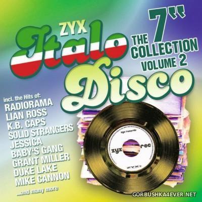 ZYX Italo Disco - The 7'' Collection Mix vol 2 [2015]
