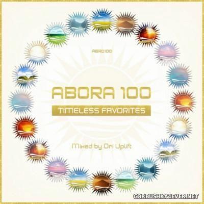 Abora 100 - Timeless Favorites [2015] Mixed By Ori Uplift