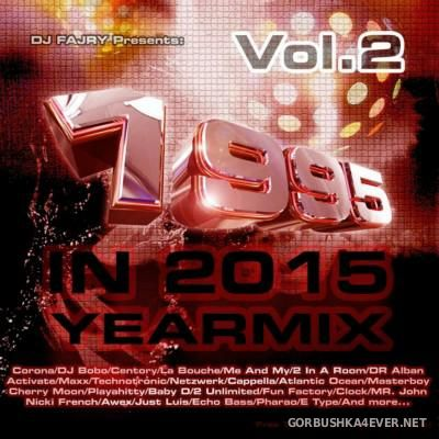 DJ Fajry - ''1995 In 2015'' Yearmix vol 02 [2015]