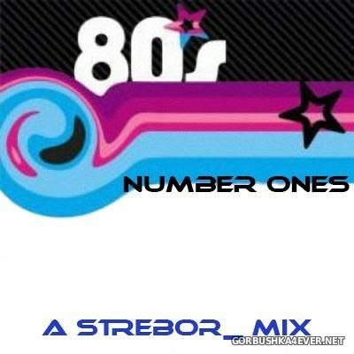 80s Number Ones [2015] by Strebor
