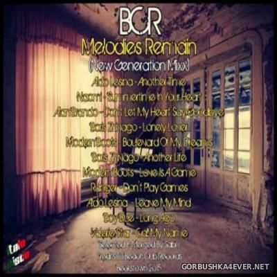 DJ Sabu - BCR Melodies Remain (New Generation Mixx) [2015]