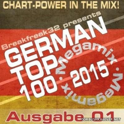German Top 100 Megamix 2015 Ausgabe 1 [2015] by Breakfreak32