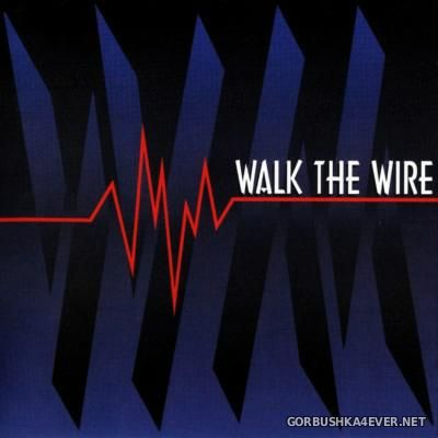 Walk The Wire - Walk The Wire [1994]