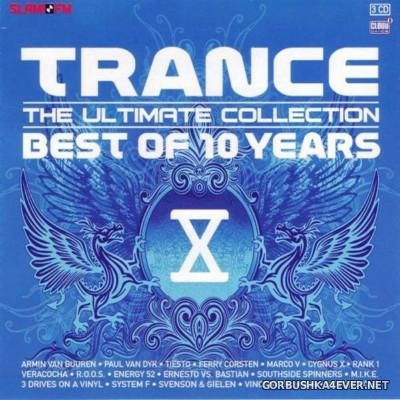 Trance - The Ultimate Collection - Best Of 10 Years [2008] / 3xCD