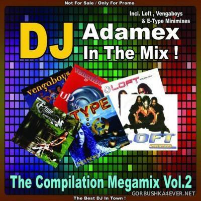DJ Adamex - The Compilation Megamix vol 2 [2015]