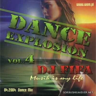 DJ Fifa - Dance Explosion Mix 04 [2004]