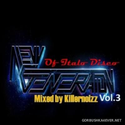Italo Disco New Generation Mix 2015.3 by Killernoizz