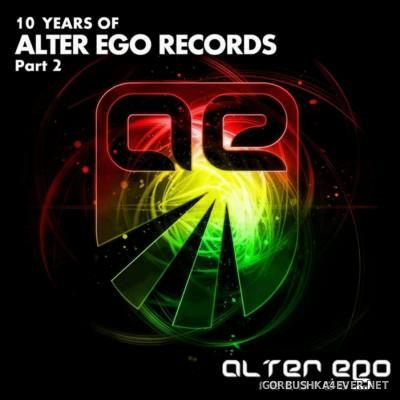 10 Years Of Alter Ego Records - Part 2 [2015]