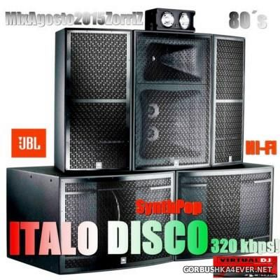 Italo & Euro Disco Agosto Mix [2015] by ZorriZ