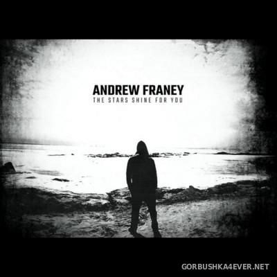 Andrew Franey - The Stars Shine For You [2015]