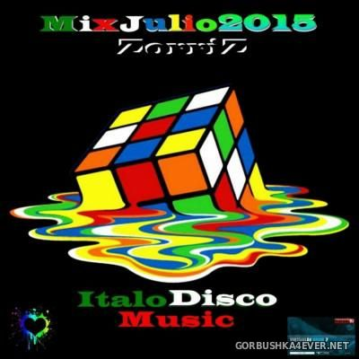 Italo & Euro Disco Julio Mix [2015] by ZorriZ
