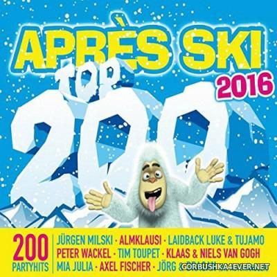 Apres Ski Top 200 2016 [2015] / 3xCD / Mixed by DJ Deep