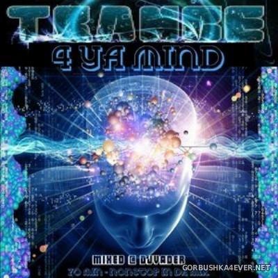 DJ vADER - Trance 4 Ya Mind [2015]
