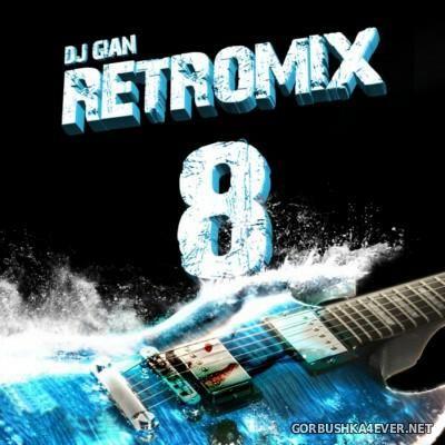 DJ GiaN - RetroMix vol 8 [2015]
