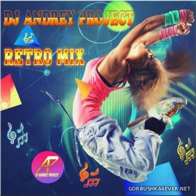 DJ Andrey Project - Retro Mix 2015