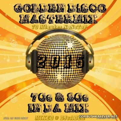 DJ vADER - Golden Disco Mastermix 2015
