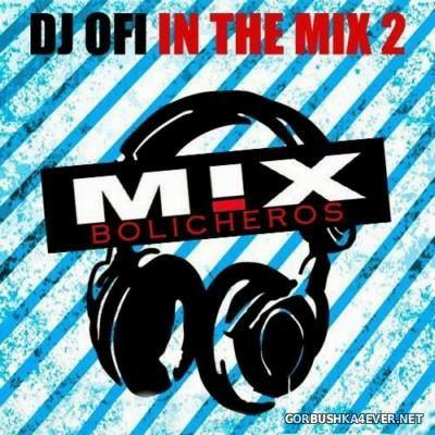 DJ Ofi - Bolicheros 2 Mix [2015]