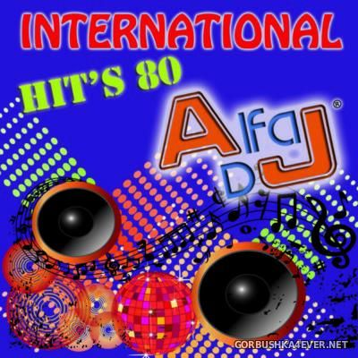 Alfa DJ - International Hits '80 [2015]